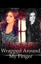 Wrapped Around My Finger by travelghost