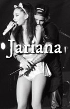 Jariana- A Justin Bieber and Ariana Grande love story by angelabieber1667