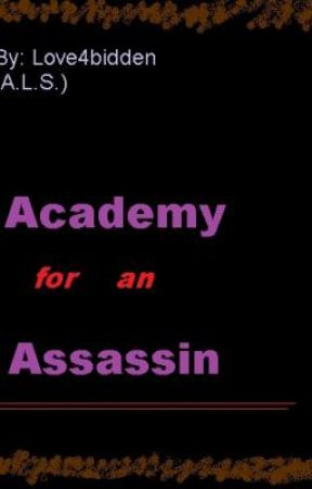 Academy for an Assassin {A Novel] by Love4bidden