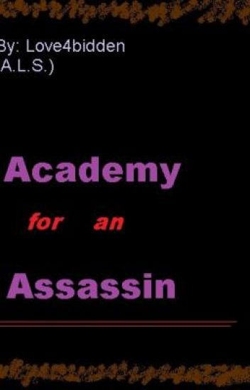 Academy for an Assassin {A Novel]