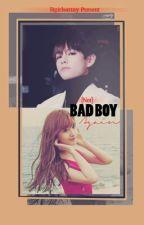 [Not] Bad Boy Again    BTS Taehyung FF by bgirlsarmy
