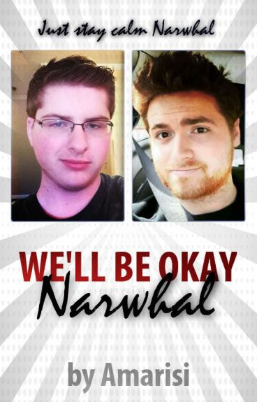 We'll Be Okay Narwhal (MithRoss)