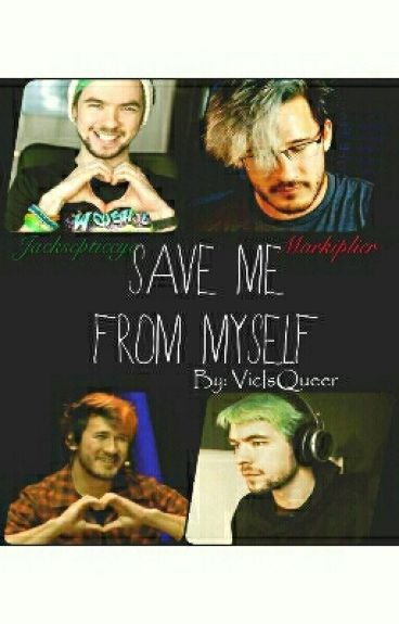 Save Me From Myself [COMPLETED]