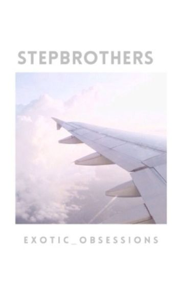 Stepbrothers // N.G //