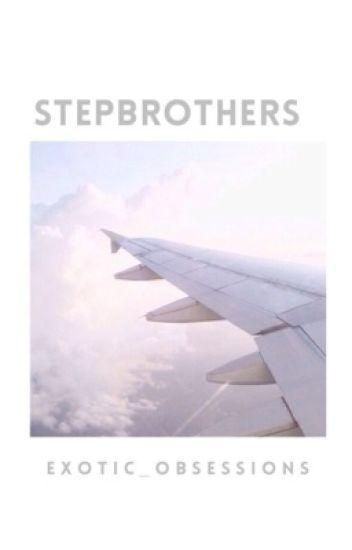 Stepbrothers // N.G //