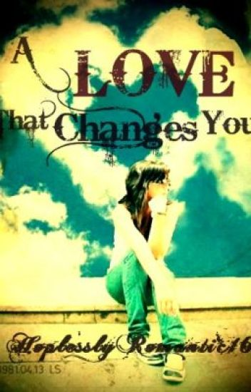 A Love That Changes You