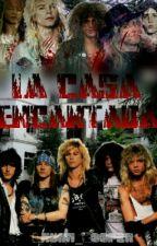 LA CASA ENCANTADA (Guns N' Roses)  by Laura_Cooper