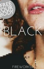 Black (H.S) by Fireworks9