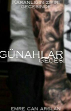 GÜNAHLAR GECESİ by Emrecanarslann
