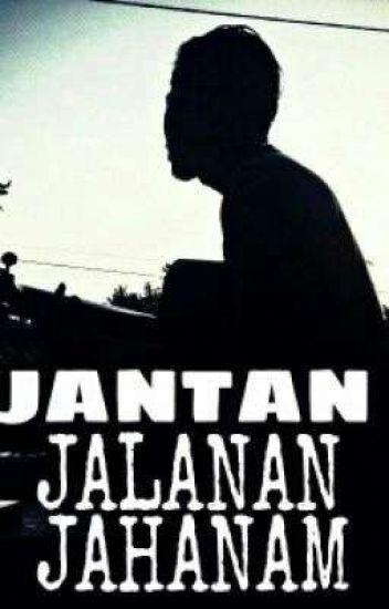 JANTAN JALANAN JAHANAM