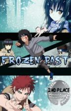Frozen Past (A Naruto FanFic/Gaara Love Story) by Arctic_Sky