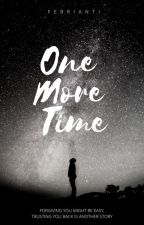 ONE MORE TIME by rikarianti18