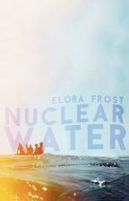 Nuclear Water  by utopianism