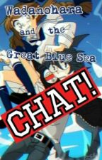 Wadanohara And The Great Blue Sea Chat by Julichangu