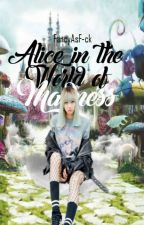 Alice In The World Of Madness by FancyAsF-ck