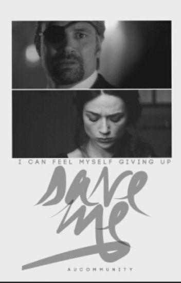 Save Me [Suicide Squad]