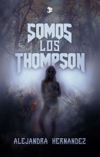 Somos los Thompson by dreamyant17