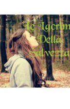 Le Lacrime Della Salvezza by _la_marty_003_