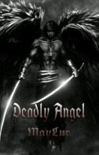 Deadly Angel by MayLue