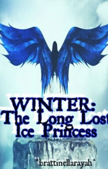 WINTER: The Long Lost Ice Princess (Completed)
