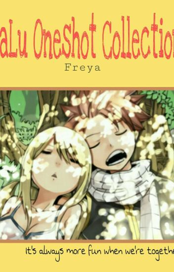 [Fic Dịch] NaLu One-shot Collection