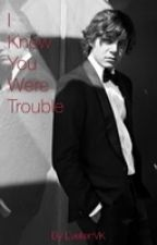 I Knew You Were Trouble (Evan peters) by EvelienVK