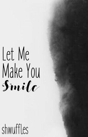 Let Me Make You Smile - Jacksepticeye x Reader