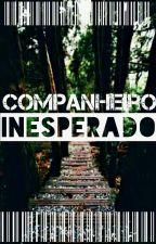 O Companheiro Inesperado by LCCalino