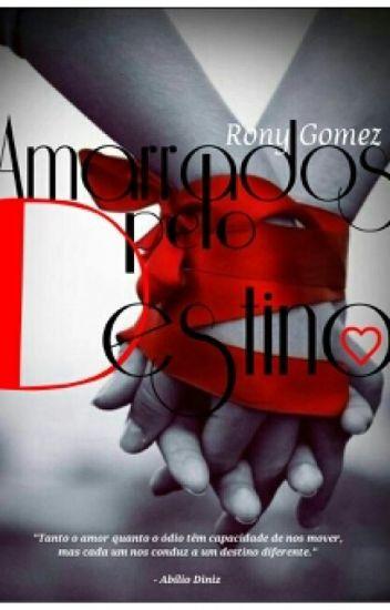 Amarrados Pelo Destino - Rony_Gomez