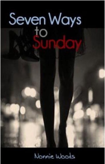 Seven Ways to Sunday by Nonnie228
