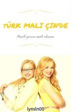 TÜRK MALI ÇİN!DE by lynsln00