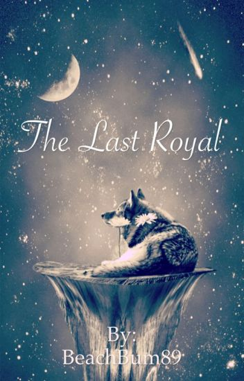 The Last Royal