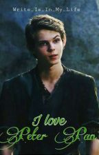 I Love Peter Pan  || TERMINÉ || (En Reecriture)  by Write_Is_In_My_Life