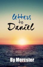 letters to Daniel by Mercster