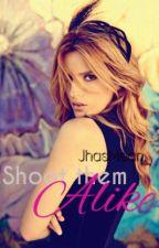 Shoot Them Alike [UNDER MAJOR EDITING] by JhasMean_