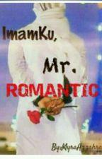 Imamku,Mr.Romantic by MyraAzzahra