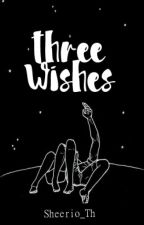 Three Wishes by Sheerio_Th