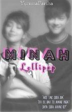 Minah Lollipop ✔ by yumnafariha