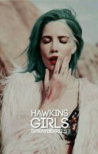 Hawkins Girls; a Graphicbook [Pause] by -sprayberries