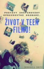 Život v teen filmu! by DominicaSmith
