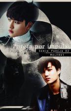 Pareja por impulso {KaiSoo/DoKai} by Emiita13