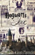 Hogwarts in Love by Jean_Marauder