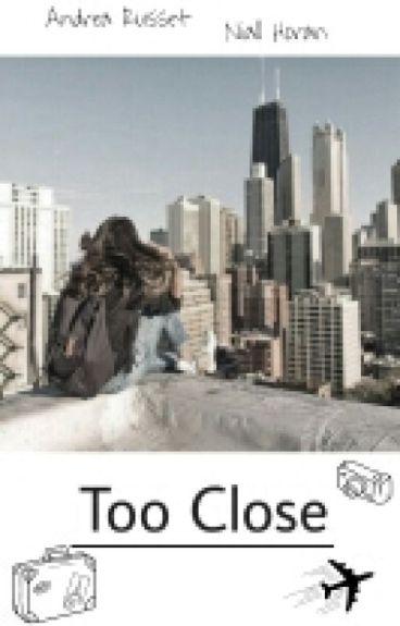 Too Close / N.H