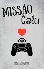 Missão Calu by Renata_Schaefer