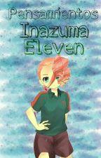 pensamientos de inazuma eleven by meganthekiller14