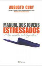 Manual Dos Jovens Estressados by Samuel_007