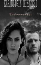 Karanlığın Hikayesi by thebuseevran