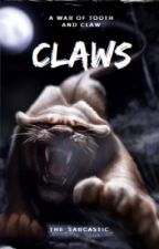 Claws. by The_Sarcastic_