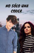 """""""No Solo Una Coder""""-Freddy Leyva (Editando) by SoyAlbondiga"""