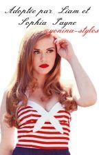 Adoptée par Liam et Sophia Payne | Terminée  by yonina-styles